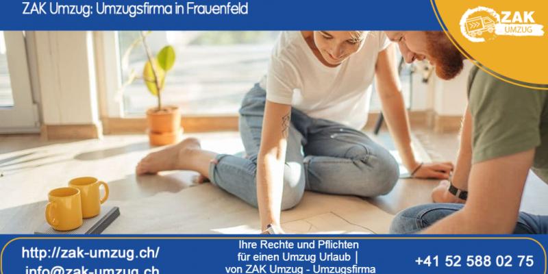 Ihre Rechte und Pflichten für einen Umzug Urlaub │ von ZAK Umzug - Umzugsfirma in Frauenfeld